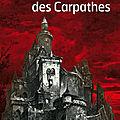 * * * LE CHATEAU DES CARPATHES - JULES VERNE