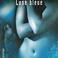 ANITA BLAKE 8 - <b>LUNE</b> BLEU