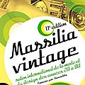 Save the date !!! Massilia Vintage 2013