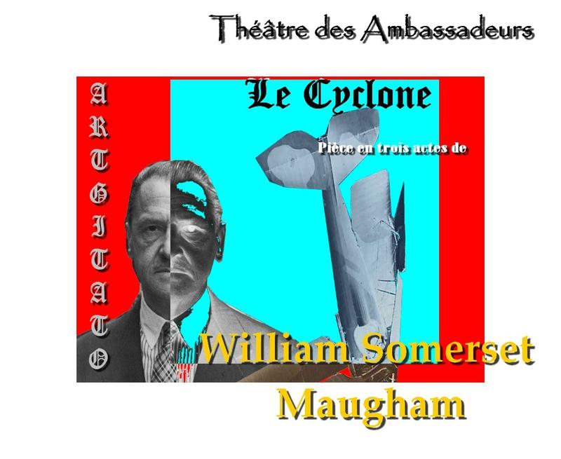 Le Cyclone W Somerset Maugham Théâtre des Ambassadeurs Argitato