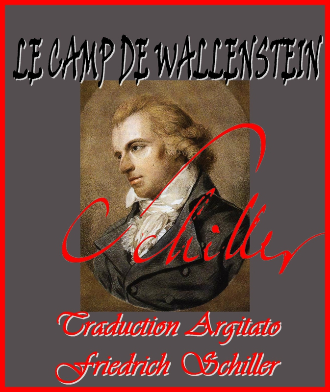 Le Camp de Wallenstein Friedrich Schiller par Ludovike Simanowiz Traduction Française Artgitato