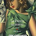 La femme au miroir, Eric-Emmanuel Schmitt