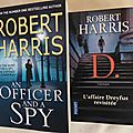 D., l'affaire Dreyfus revisitée (an Officer and a Spy), roman d'<b>espionnage</b> historique de Robert Harris