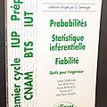 Probabilités, Statistique inférentielle, fiabilité : Outils pour l'<b>ingénieur</b> - Gilbert Demengel, Paul et Rosine Bénichou, Norber