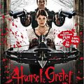 Hansel et <b>Gretel</b> : Witch Hunters