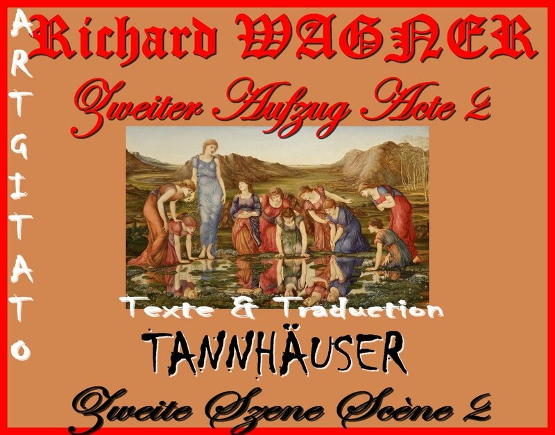 Tannhäuser Acte 2 Scène 2 Opera Richard Wagner Texte et Traduction Artgitato The Mirror of Venus Edward Burne Jones