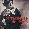 L'arracheuse de <b>dents</b>, Franz-Olivier Giesbert