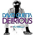 <b>David</b> <b>Guetta</b> - Delirious