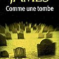 <b>Comme</b> une tombe / Peter James
