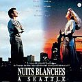 NUITS BLANCHES A SEATTLE - 8,5/10
