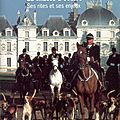 La <b>chasse</b> <b></b> <b>courre</b> : Ses rites et ses enjeux - Michel Pinon et Monique Pinon-Charlot