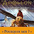 Les Travaux d'Apollon, La prophétie des ténèbres - Rick Riordan