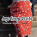 Jupe droite rouge : couture review + look <b>Mix</b> & Match