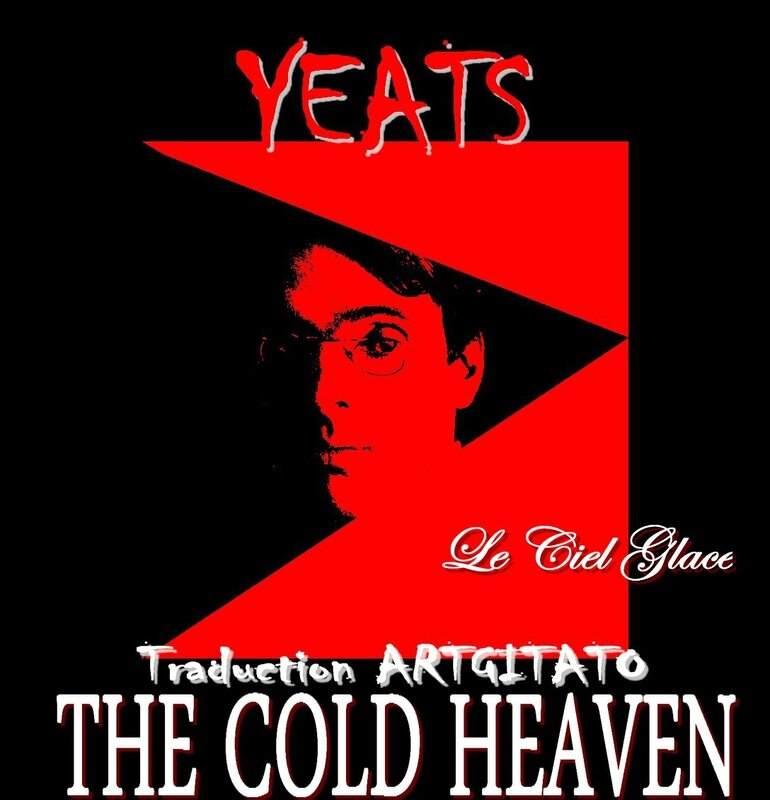 The Cold Heaven Yeats Traduction Artgitato & Texte anglais Le Ciel Glacé