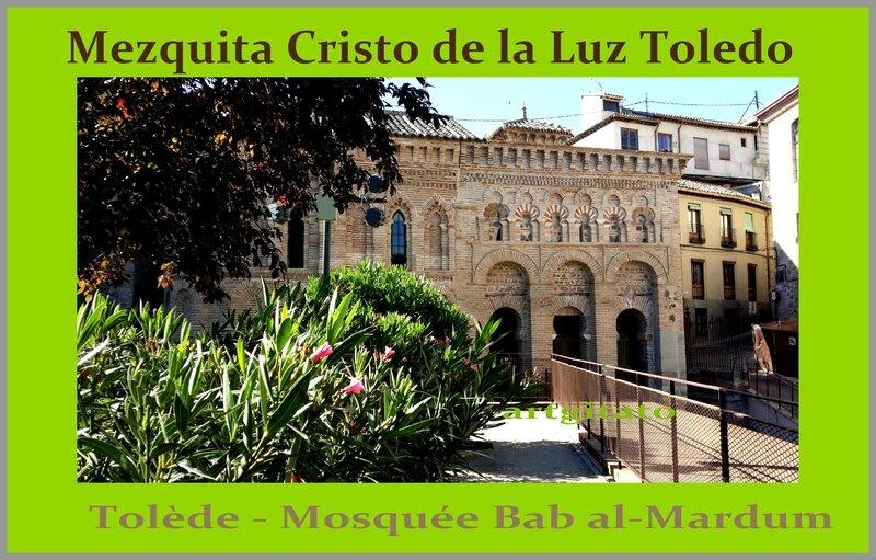 mezquita Cristo de la Luz Toledo Mosquée Bab al-Mardum Artgitato 18
