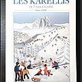 Les Karellis : De l'Utopie à la <b>réalité</b>, perspectives pour de nouveaux types d'entreprises et le développement harmonisés