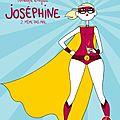 Chronique - Joséphine, tome 2