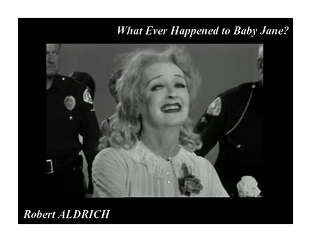 Robert Aldrich What Ever Happened to Baby Jane (2)