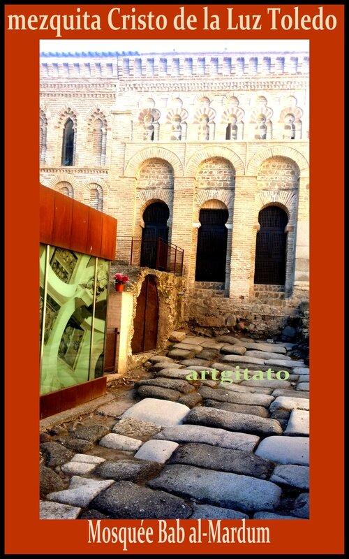 mezquita Cristo de la Luz Toledo Mosquée Bab al-Mardum Artgitato 1