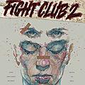 Fight Club 2 de <b>Chuck</b> Palahniuk