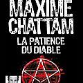 La Patience du diable, de Maxime Chattam