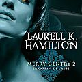 Merry Gentry Tome 2