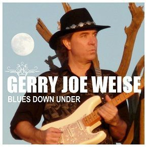 blues guitarist - Blues Down Under - Gerry Joe Weise