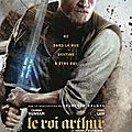Le <b>Roi</b> <b>Arthur</b> : La légende D'excalibur