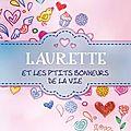 Laurette et les p'tits bonheurs de la vie - Christy Saubesty