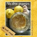 Pâte <b>citron</b> gingembre multi-usage
