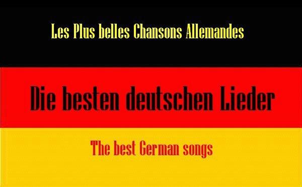 allemagne les plus belles chansons best german songs Die besten deutschen Lieder