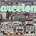 Barcelone # 1 - Mes <b>adresses</b>