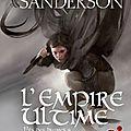 Fils-des-Brumes, tome 1 : L'Empire ultime de Brandon Sanderson