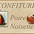 <b>Etiquettes</b> à confiture : poire noisette