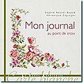 <b>Véronique</b> Enginger - Mon Journal au Point de Croix
