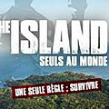 The Island : Seuls au monde - sur M6 avec Mike Horn (Mise à Jour)
