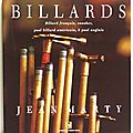 Billards : L'<b>épopée</b> du billard de l'origine à nos jours (Billard français, snooker, pool billard américain, 8 pool anglais) - Je