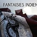 FANTAISIES INDIENNES
