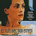LES NUITS AVEC MON ENNEMI - 5,5/10