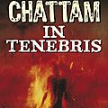01 - MAXIME CHATTAM. IN TENEBRIS