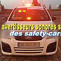 les avertisseurs sonores spéciaux sur les safety-cars