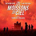 LES MOISSONS DU CIEL - 8/10