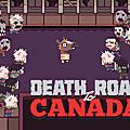 Divertissement sur PC : découvrez le jeu Death Road to <b>Canada</b>