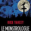 Le monstrologue T1, de Rick Yancey, chez Robert Laffont ***