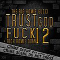 Gucci Mane & Rich Homie Quan - (Album Hip Hop 2013) - Trust God Fuck 12 - by Z-M-D