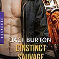 Wild Riders Tome 3 : l'instinct sauvage de Jaci <b>Burton</b>