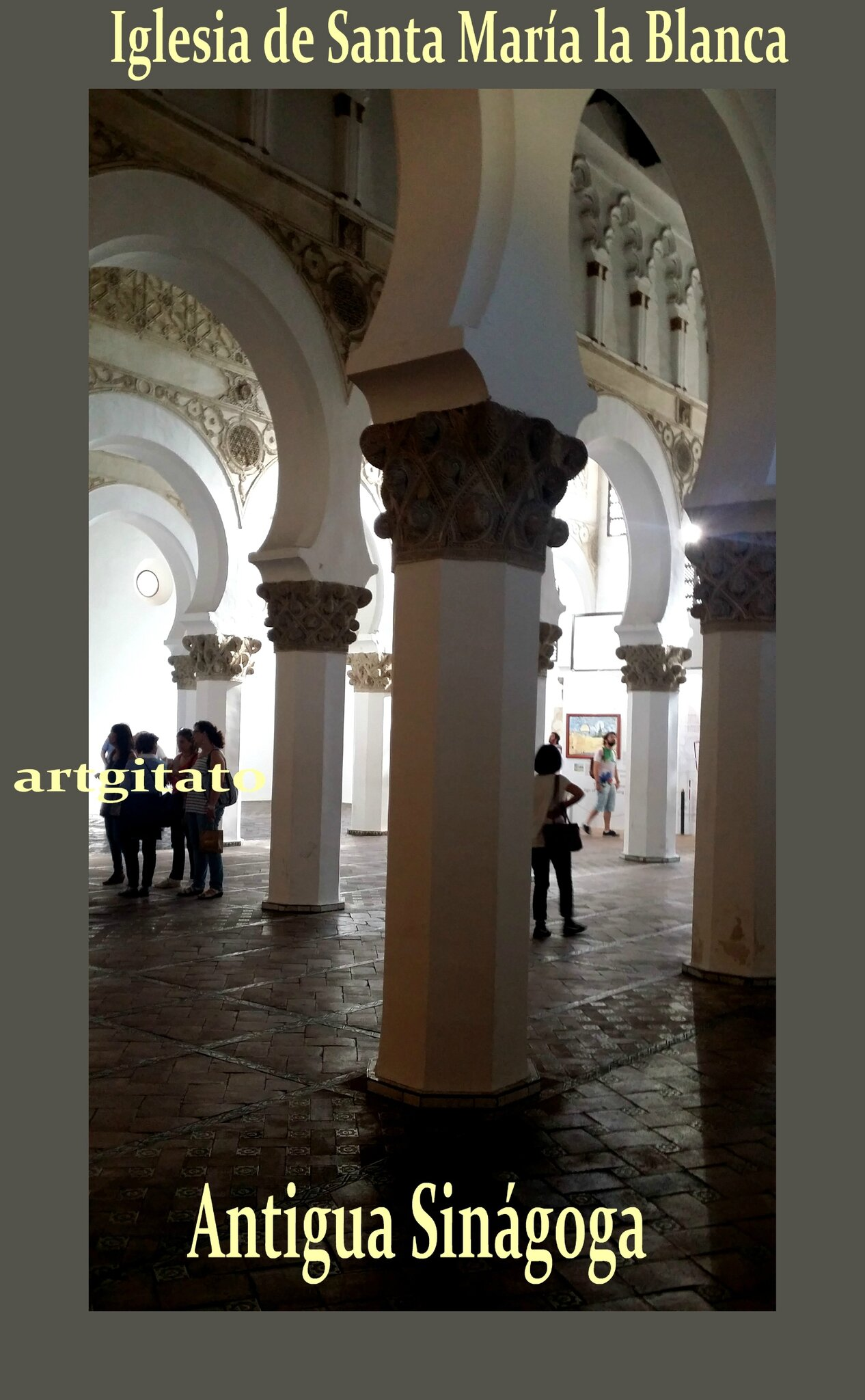 Toledo Santa Maria la Blanca Antigua Sinagoga Synagogue Antique Artgitato 10