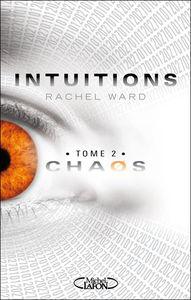 intuitions 2 chaos rachel ward michel lafon