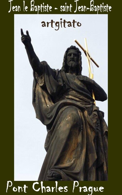 Jean le Baptiste saint Jean Baptiste Pont Charles Prague Artgitato 1
