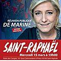 LE GRAND MEETING DE <b>MARINE</b> LE <b>PEN</b> A SAIN-RAPHAËL DANS LE VAR MERCREDI 15 MARS 2017